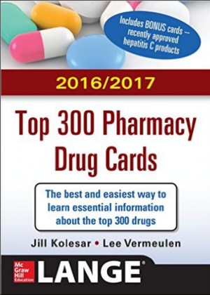2016-2017 Top 300 Pharmacy Drug Cards, 3rd Edition